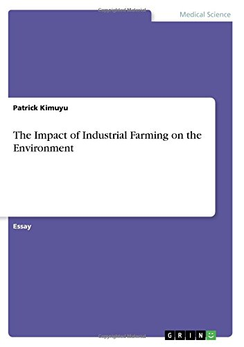 The Impact of Industrial Farming on the Environment