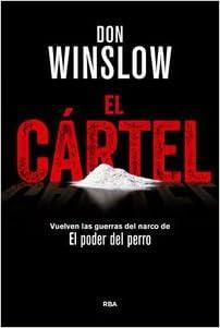 El Cártel (Spanish Edition): Don Winslow, RBA ...