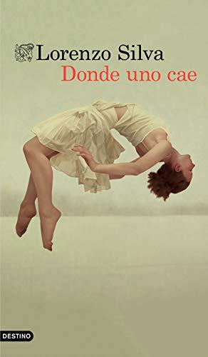 Donde uno cae (Volumen independiente) por Lorenzo Silva