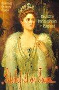 Peterhof ist ein Traum. Deutsche Prinzessinnen in Russland