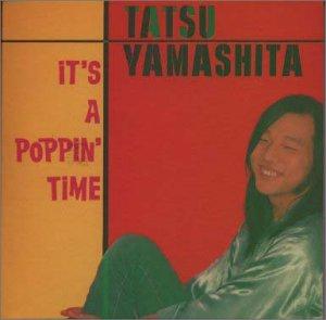 山下達郎 / IT'S A POPPIN' TIME(限定盤)