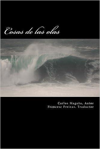 Cosas de las olas: Edicion bilingue Castellano-Frances ...