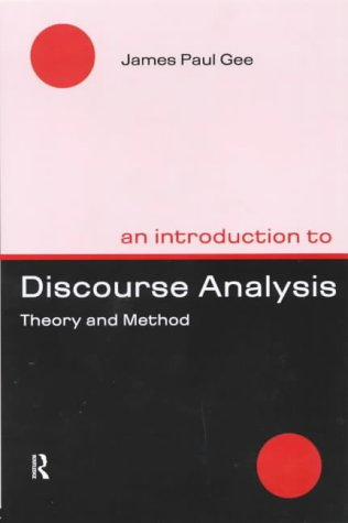 An Introduction to Discourse Analysis: Theory & Method