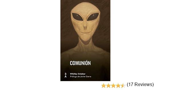 Comunión: Amazon.es: Whitley Strieber, Javier Sierra, 9788409047505, Oscar Bometón: Libros