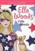 Elle Woods: Vote Blonde