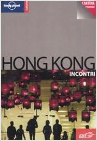 Cartina Hong Kong.Hong Kong Con Cartina Fallon Steve Dapino C Cur 9788860401304 Amazon Com Books