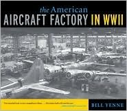 The American Aircraft Factory in World War II 1st (first) edition Text Only pdf