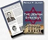 The Jewish Strategy, Revilo Pendleton Oliver, 0971599904