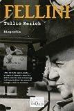 Fellini, Tulio Kezich, 8483103710