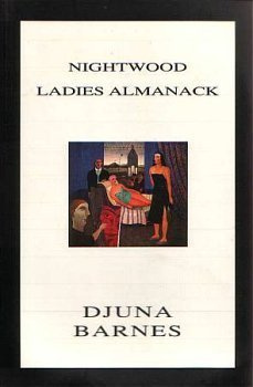 Nightwood ; Ladies almanack (Triangle classics)