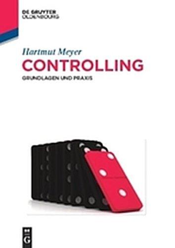 Controlling: Grundlagen und Praxis (De Gruyter Studium) (German Edition)