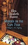 img - for Murder on the Cape Fear (A Wilmington N.C. Mystery, #6) book / textbook / text book