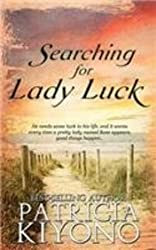 Searching for Lady Luck