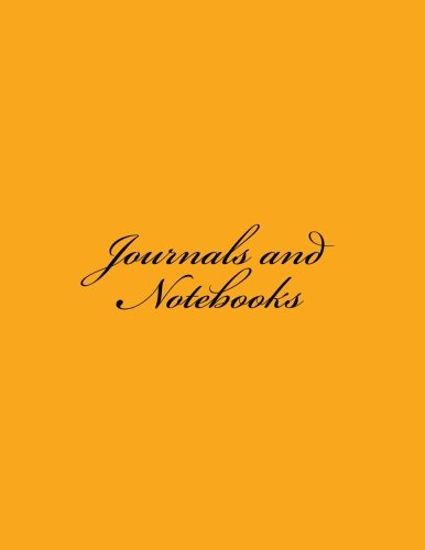Download Journals and Notebooks: Classic (Lined Pages) Orange Cover Journal/Notebook Option - ON SALE NOW - JUST $6.99 (Volume 5) pdf