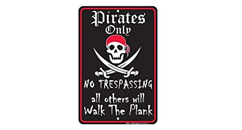 Pirates Only Tin Sign 8 x 12in -