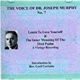 Voice of Joseph Murphy No.7 Learn to Love Yourself & the Meaning of the 23rd Psalm