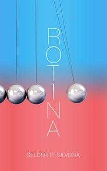 Amazon.com: Rotina (Portuguese Edition) eBook: Selder P