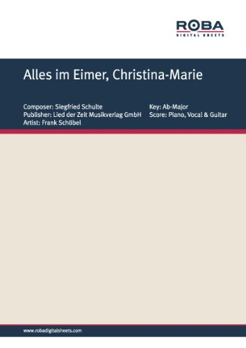 Alles im Eimer, Christina-Marie: as performed by Frank Schöbel, Single Songbook (German Edition) (Eimer Frank)
