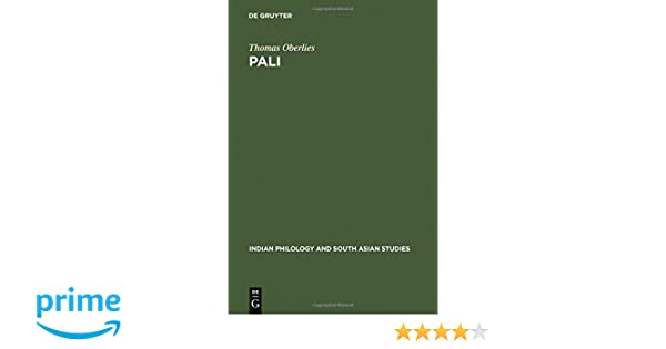 Pali: A Grammar of the Language of the Theravada Tipitaka (Indian ...