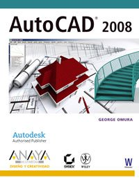 AutoCAD 2008 (Diseno y Creatividad) (Diseno Y Creatividad/ Design and Creativity) (Spanish Edition) [George Omura] (Tapa Blanda)