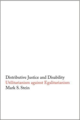 Distributive Justice and Disability: Utilitarianism against Egalitarianism