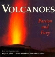 Volcanoes: Passion and Fury