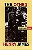 The Other Henry James, John Carlos Rowe, 0822321289