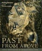 The Past From Above: Aerial Photographs of Archaeological Sites Charlotte Trümpler