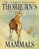 Thorburn's Mammals, Archibald Thorburn, 1853264938