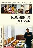 Kochen Im Naikan, Josef / Hartl Hartl, 3950088520