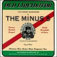 Old Liquidator by The Minus 5 (REM)