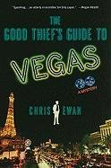 book cover of The Good Thief\'s Guide to Vegas