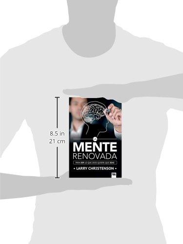 Amazon.com: La Mente renovada / Renewed Mind: Para Ser Lo Que Dios Quiere Que Seas / to Be What God Wants You to Be (Spanish Edition) (9781941538043): Larry ...