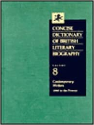 Concise Dictionary of British Literary Biography: Contemporary Writers, 1960 to the Present v. 8