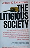 The Litigious Society, Jethro K. Lieberman, 0465041353