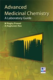advanced medicinal chemistry a laboratory guide m raghu prasad rh amazon com medicinal chemistry laboratory manual pharmaceutical analytical chemistry laboratory manual