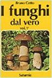 I funghi dal vero: 1