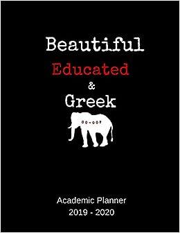 2020 Gsa Calendar 2019   2020 Academic Planner: Beautiful Educated & Greek: An 18