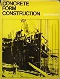 img - for Concrete Form Construction by Cairl E. Moore (1977-05-03) book / textbook / text book