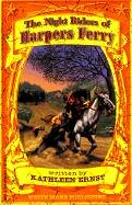 The Night Riders of Harpers Ferry (White Mane Kids)