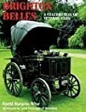 Brighton Belles, David Burgess-Wise, 1861267649