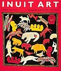 Inuit Art, Ingo Hessel and Dieter Hessel, 0810934760