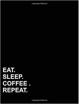 eat sleep coffee repeat isometric graph paper notebook 1 2 inch