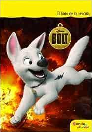 Libro de la película. Bolt (Disney. Bolt): Amazon.es: Aa