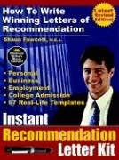 Instant Recommendation Letter Kit - How to Write Winning Letters of Recommendation (Revised Edition)