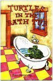Turtles in the Bath Tub, Patti Hannaway, 0970532806