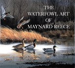 The Waterfowl Art of Maynard Reece, Maynard Reece, 0810917971