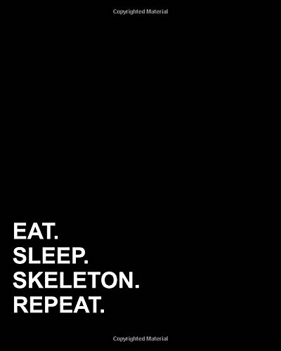 Download Eat Sleep Skeleton Repeat: Blank Sheet Music - 12 Staves, Music Manuscript Book /Music Sheet Notebook /Blank Staff Paper Notebook (Volume 95) PDF