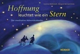Hoffnung leuchtet wie ein Stern: Der meditative Adventskalender