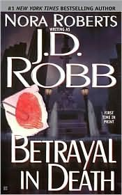 betrayal in death by j d robb - 6